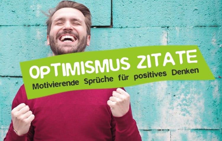 Optimismus Zitate Positive Energie Einstellung