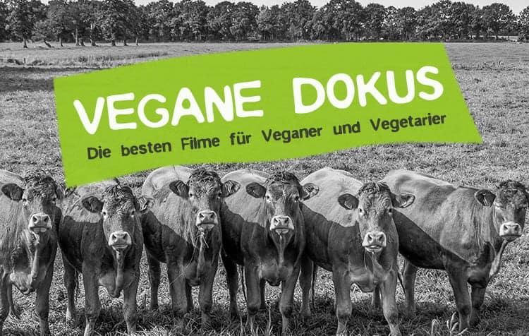 Vegane Dokus und Filme für Vegetarier