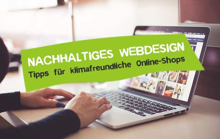 Nachhaltiges Webdesign Tipps für Online Shops