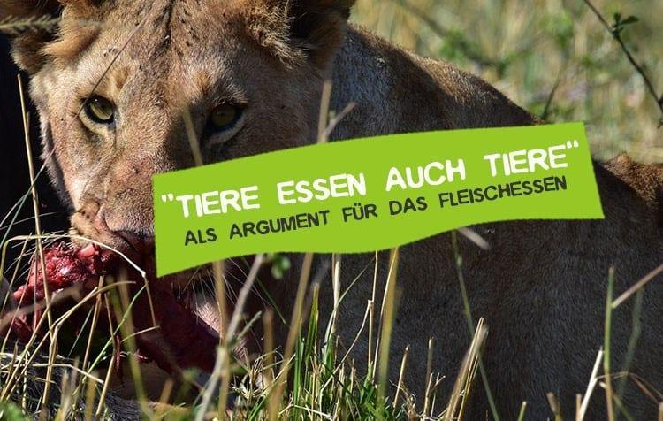 Tiere essen Tiere Veganismus Fleisch