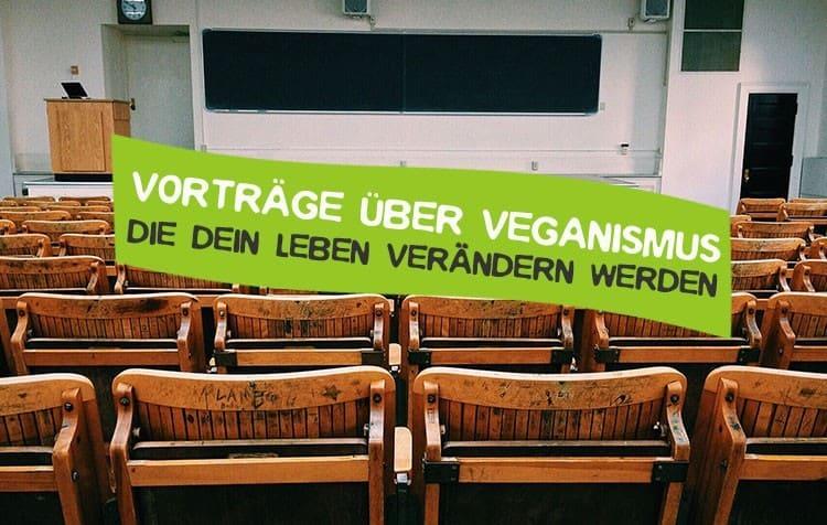 Überzeugende Reden und Vorträge über Veganismus