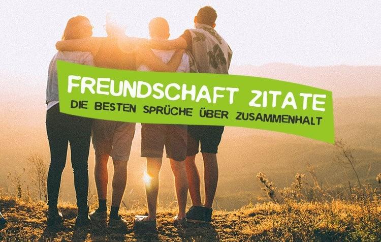 Zitate über Freundschaft und Zusammenhalt