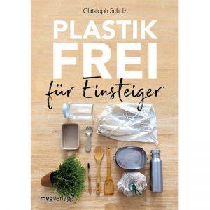 Plastikfrei für Einsteiger - Buch von Christoph Schulz