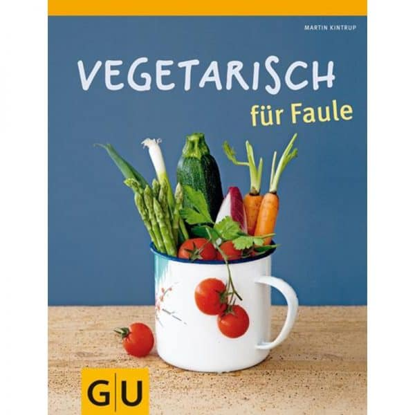 Vegetarisch für Faule Buch