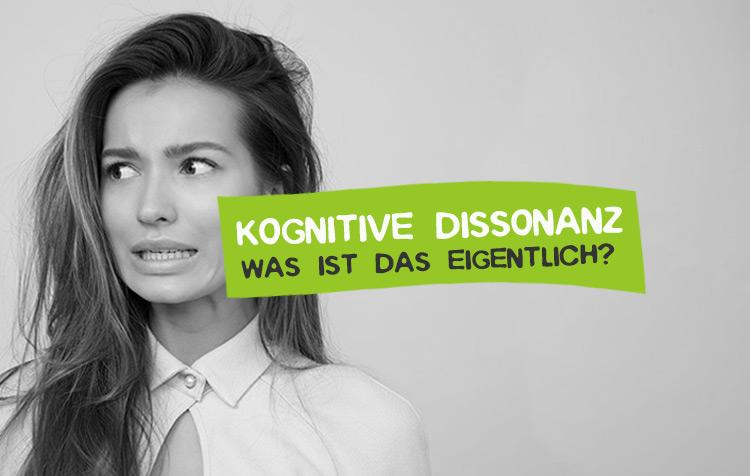 Kognitive Dissonanz - Was ist das?