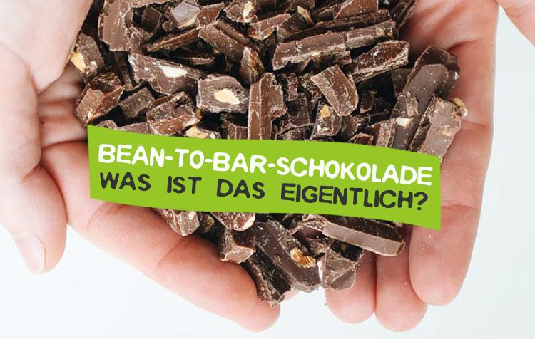 Bean To Bar Schokolade - Was ist das?