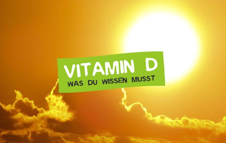 Vitamin D Steckbrief