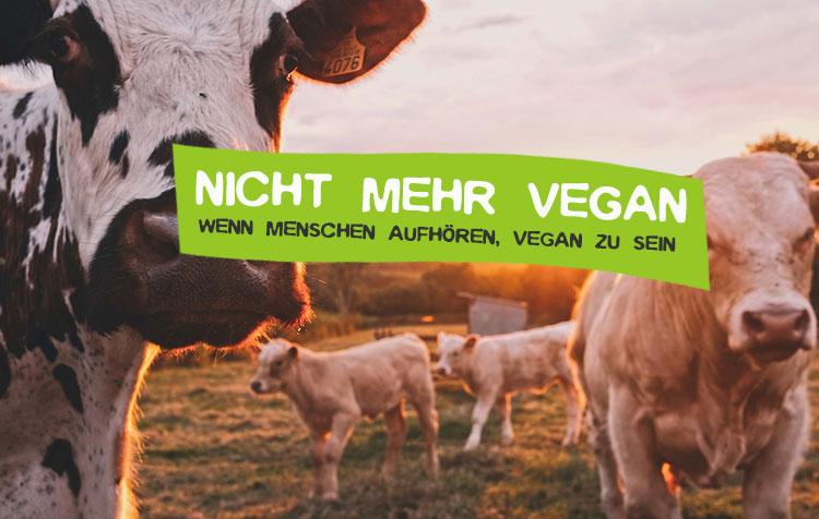 Wenn Menschen aufhören, vegan zu sein