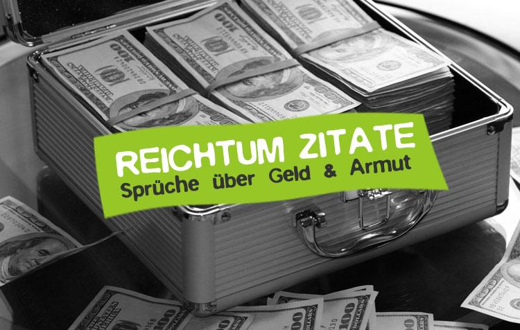 Reichtum Zitate und Sprüche über Geld