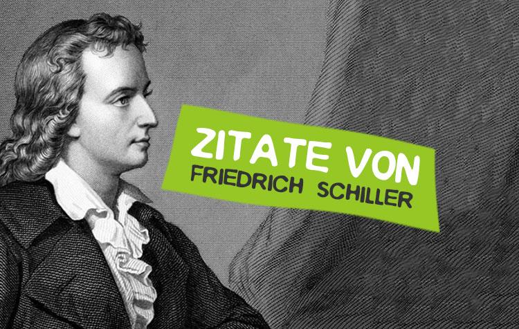 Friedrich Schiller Zitate und Weisheiten