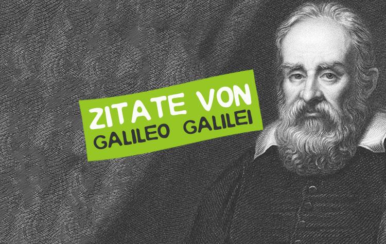 Galileo Galileo Zitate und Sprüche