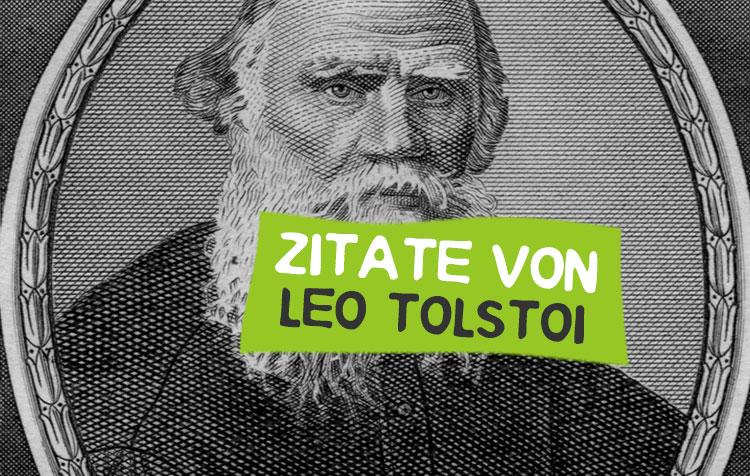 Zitate von Leo Tolstoi
