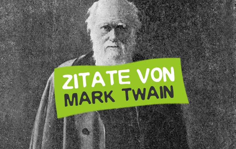 Mark Twain Zitate und Sprüche