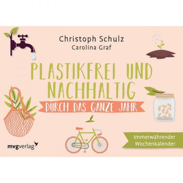 """Immerwährende Wochenkalender """"Plastikfrei und nachhaltig"""" von Christoph Schulz"""