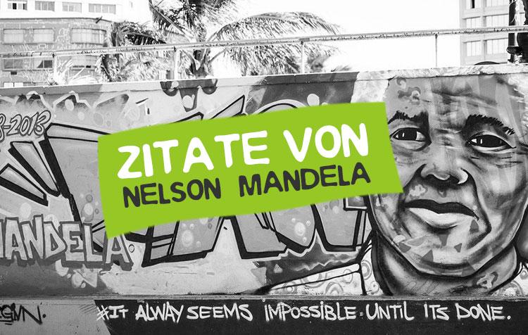 Inspirierende Nelson Mandela Zitate und Sprüche