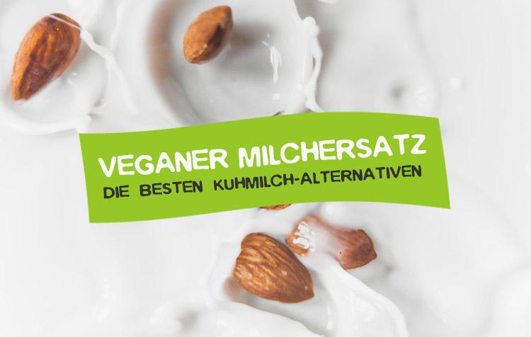 Veganer Milchersatz und leckere Kuhmilch Alternativen