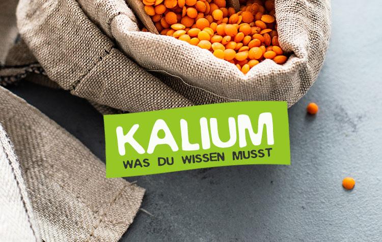 Kalium Nährstoff - Steckbrief, Tagesbedarf