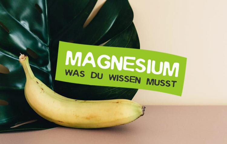 Magnesium Nährstoff-Steckbrief