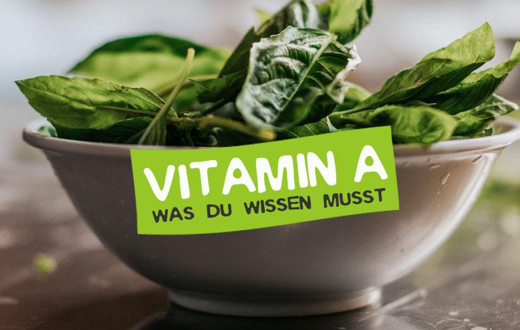 Vitamin A Steckbrief und Informationen