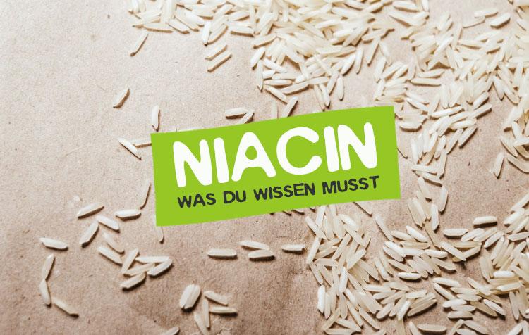Niacin - Was du über Vitamin B3 wissen musst