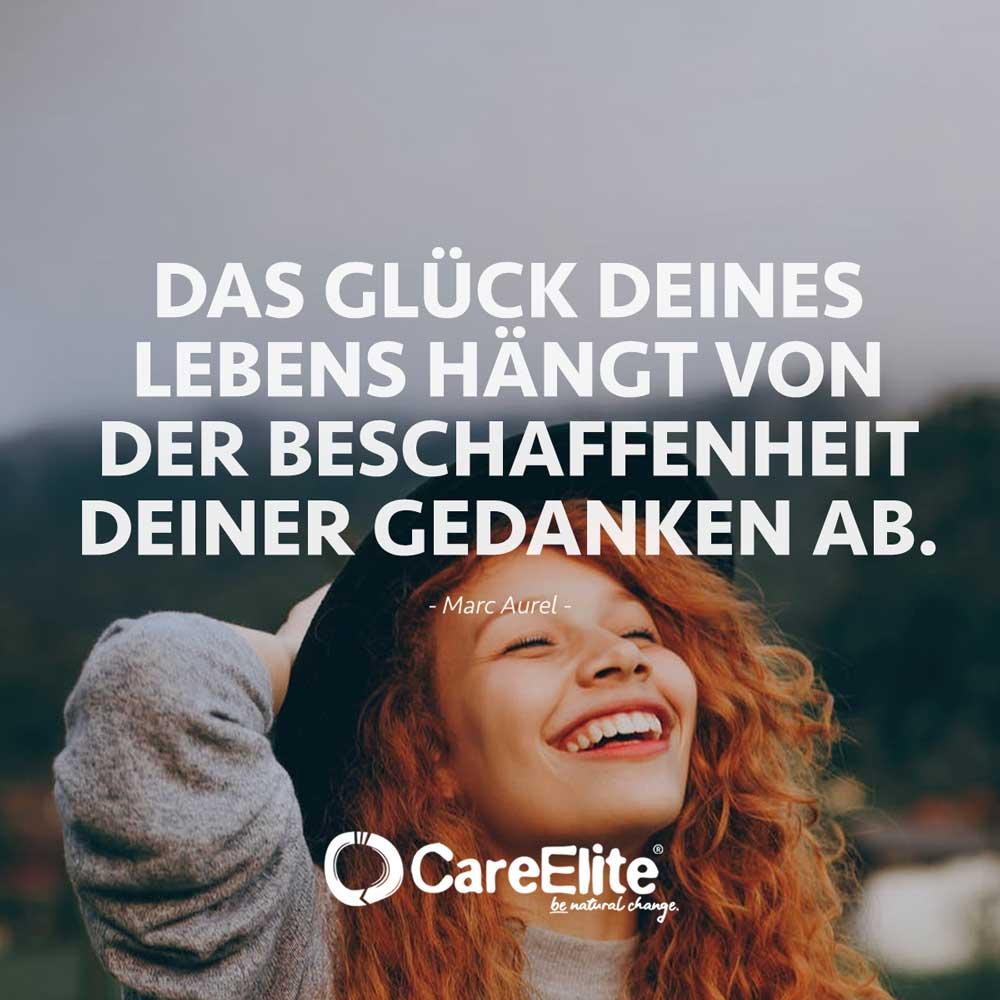 Glück hängt von Beschaffenheit der Gedanken ab Zitat