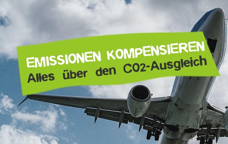 CO2 Ausgleich machen und Emissionen kompensieren
