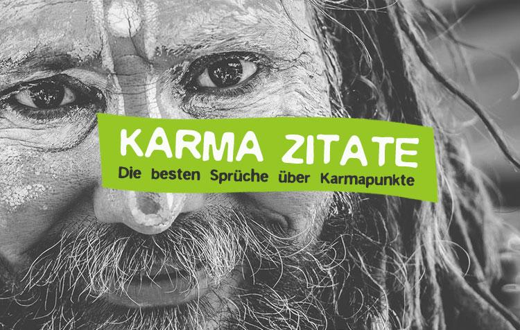 DIe besten Karma Zitate und Sprüche über Karmapunkte