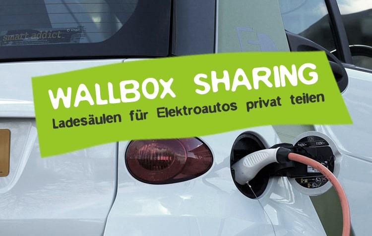 Wallbox Sharing für Elektroautos - Ladesäulen teilen