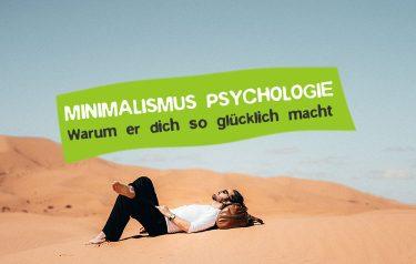 Wirkung und Psychologie des Minimalismus