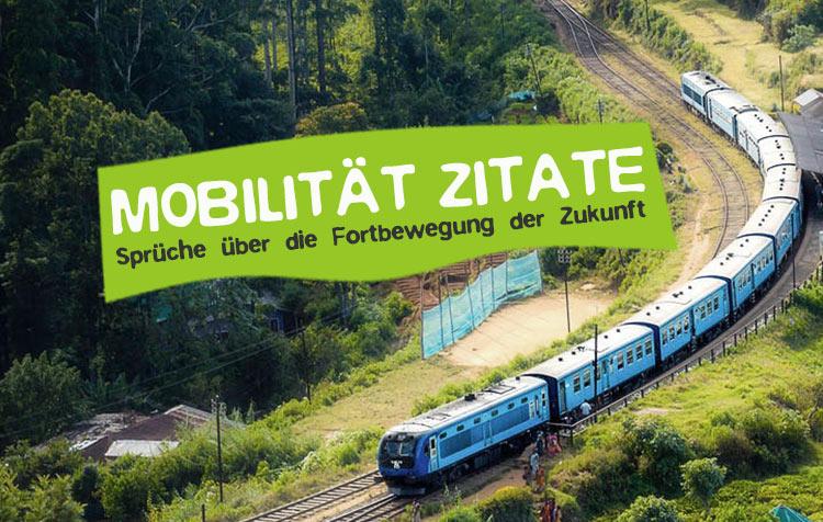 Nachhaltige Mobilität Zitate - Die besten Sprüche