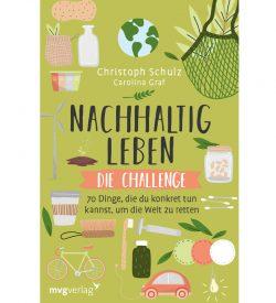 Christoph Schulz - Nachhaltig leben die Challenge