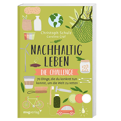 Nachhaltig leben die Challenge Buch