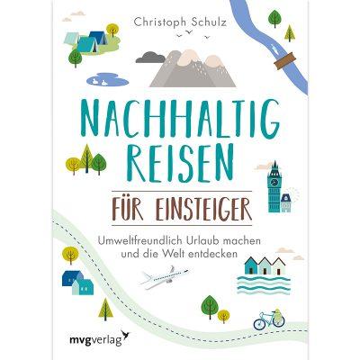 Nachhaltig reisen für Einsteiger Buch Schulz