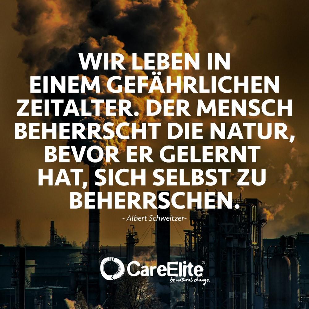 Albert Schweitzer Mensch beherrscht Natur Zitat