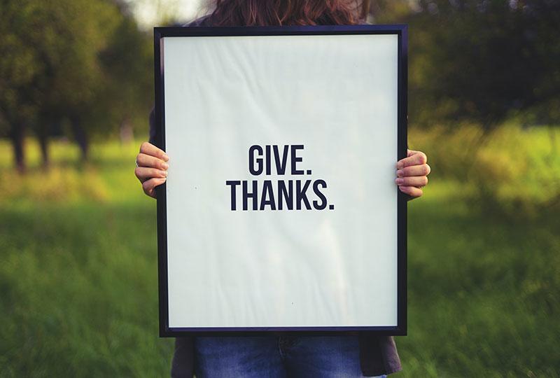 Sei dankbar für alles was du hast