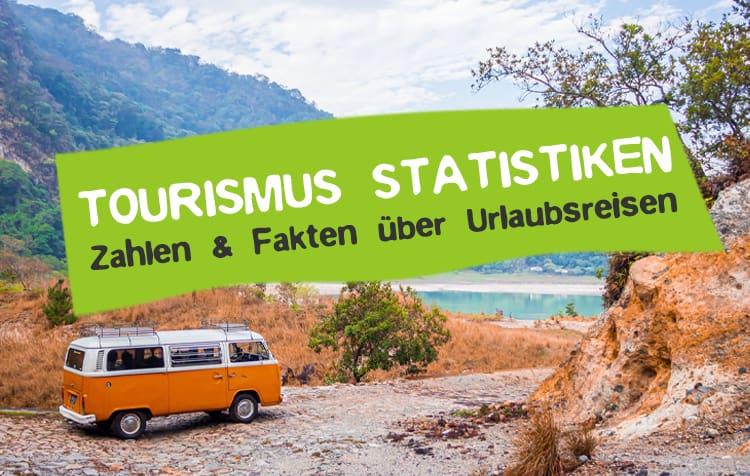 Tourismus Statistiken über die Nachhaltigkeit von Urlaubsreisen