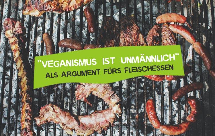Vegan ist unmännlich - Stimmt das?