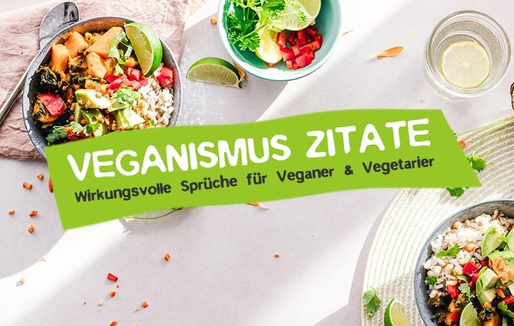 Zitate für Vegetarier und Veganer