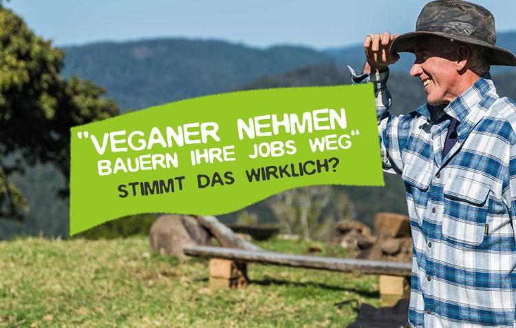 Veganer nehmen Bauern Jobs weg