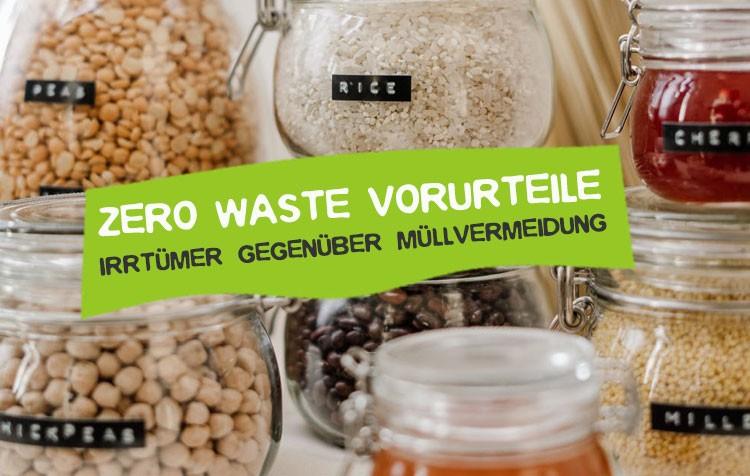 Zero Waste Vorurteile und Argumente